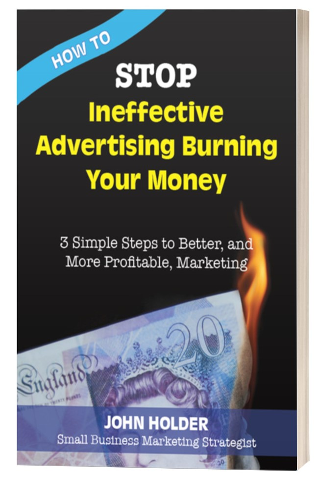 How to STOP Ineffective Advertising Burning Your Money cover-shot
